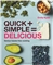 Quick + Simple = Delicious Cookbook